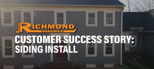 Richmond Exteriors Customer Success Sotry Siding install